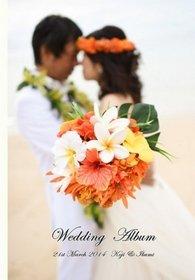 【ロケーション撮影】 ハワイでのロケーション撮影のアルバムです。鮮やかなオレンジのブーケが華やかです。